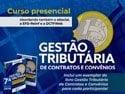 Curso Gestão Tributária de Contratos e Convênios