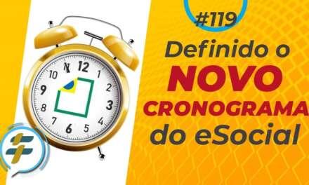 #119: Definido o novo cronograma do eSocial