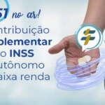 #150: A contribuição complementar para o INSS do autônomo de baixa renda